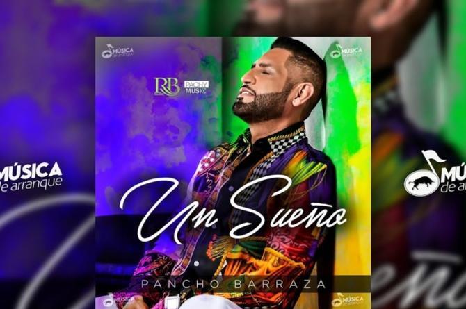 Pancho Barraza trae su nuevo video 'Un Sueño' #VIDEO